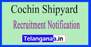 Cochin Shipyard Recruitment Notification 2017