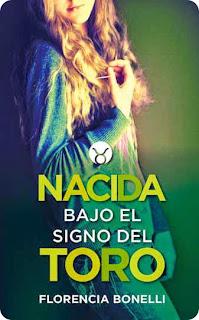 Resultado de imagen de Nacida bajo el signo del Toro de Florencia Bonelli