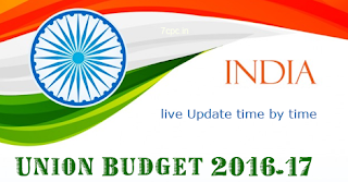 union-budget-2016-17-higlights