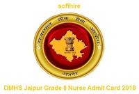 DMHS Jaipur Grade II Nurse Admit Card