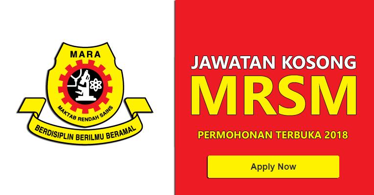 Jawatan Kosong di Maktab Rendah Sains Mara MRSM 2018