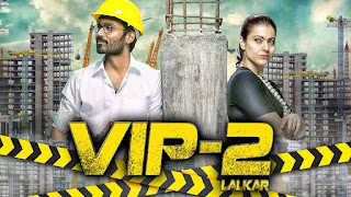 "VIP-2 Lalkar (2018) ""Hindi Dubbed"" ""Full Movie"""