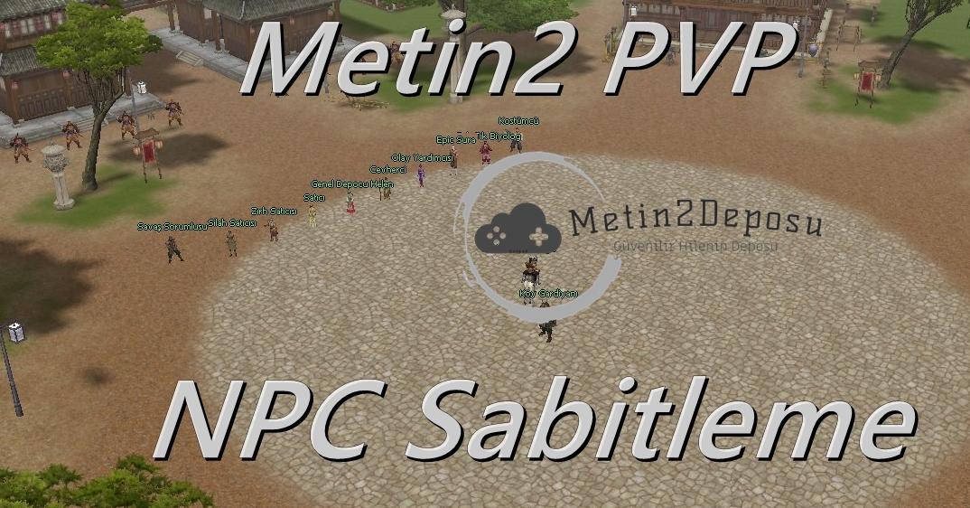 Metin2 NPC sabitleme