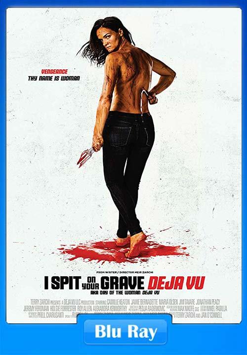 I Spit On Your Grave Deja Vu 2019 720p BRRip x264 | 480p 300MB | 100MB HEVC