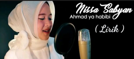 Lirik Lagu Ahmad Ya Habibi Nissa Sabyan