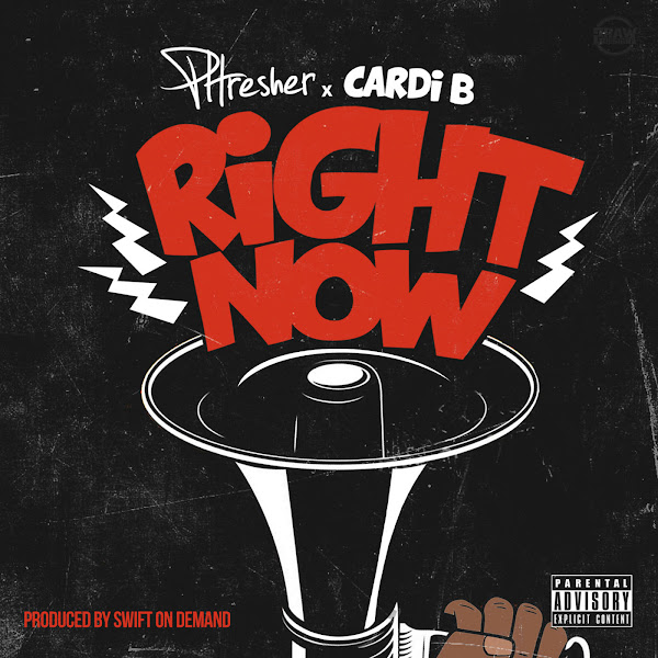 PHRESHER - Right Now (feat. Cardi B) - Single Cover