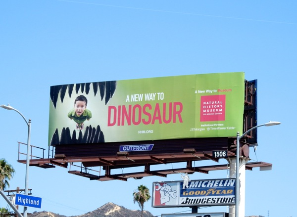 New Way to Dinosaur Natural History Museum LA billboard