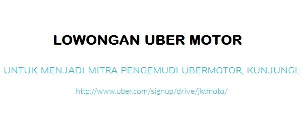 lowongan uber motor, lowongan ubermotor, cara daftar uber motor