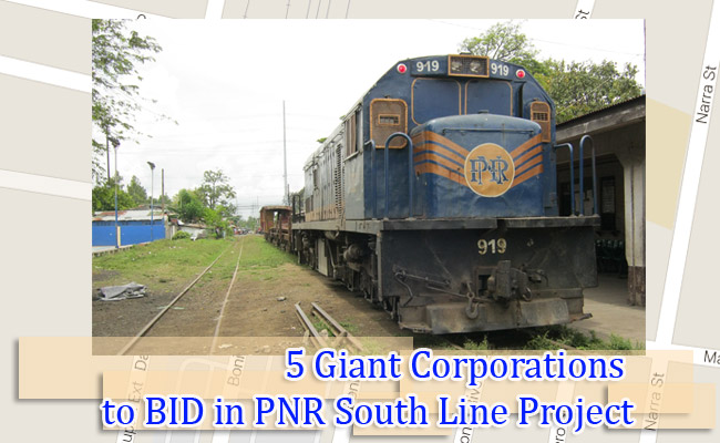 5 Giant Corporations to BID in PNR South Line Project