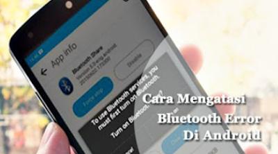 5 Cara Mengatasi Bluetooth Hp Android Yang Tidak Dapat Aktif