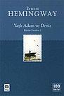 Hemingway, yaşlı-adam, balıkçı, deniz, okyanus, zaman,
