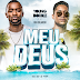 Young Double Feat. Rui Orlando – Meus Deus [PAGODE/RAP] [DOWNLOAD]