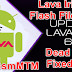 Lava Iris 65 Flash File S117 Dead LCD Recovery Free Download Without Password
