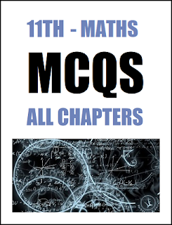 FSc Part-1 (1st Year) Mathematics MCQs of All Chapters in Pdf Format