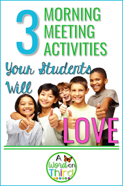 Make your Morning Meeting more engaging with 3 activities your students will love! By A Word On Third