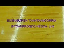 intxaurrondo hegoakoen LH 5eko koreografia