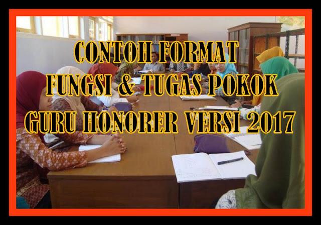 Contoh Format Fungsi & Tugas Pokok Guru Honorer Versi 2017