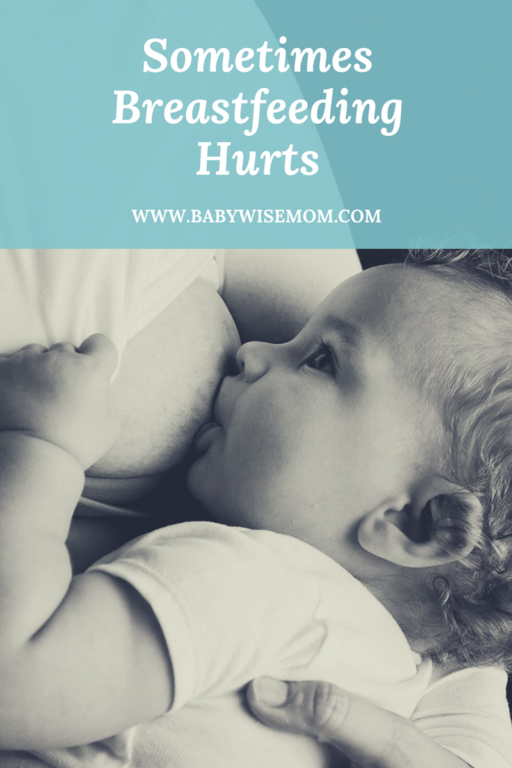 Sometimes Breastfeeding Hurts
