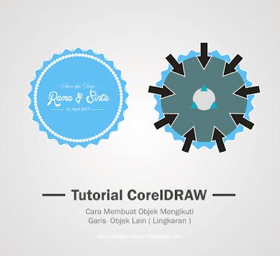Cara Membuat Objek Mengikuti Garis Objek Lain ( Lingkaran ) di CorelDRAW - tutorial coreldraw pemula, cara membuat garis menjadi bulat - bulat di corel, cara membuat garis outline menjadi lingkaran kecil di corel, cara membuat outlite menjadi titik - titik di corel, cara membuat label undangan, cara membuat desain untuk tempat nama undangan, cara membuat objek melingkar di corel, tutorial desain keren, belajar coreldraw untuk pemula, dasar - dasar coreldraw.
