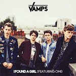 The Vamps – I Found a Girl (feat. Omi) – Single Cover
