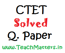 image : CTET September 2016 Solved Question Paper/Answers : Paper-I (PRT) @ TeachMatters
