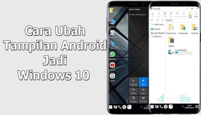Cara Ubah Tampilan Android Jadi Windows 10