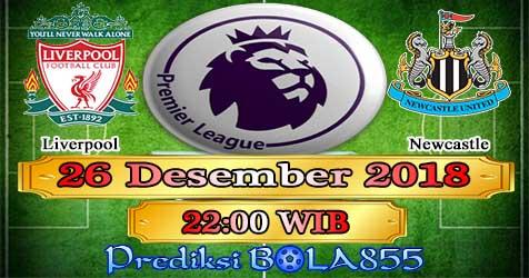 Prediksi Bola855 Liverpool vs Newcastle 26 Desember 2018