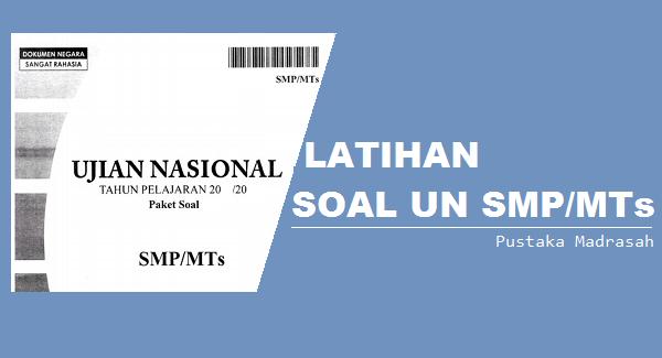 latihan soal ujian nasional (UN) smp mts