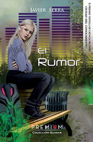 El rumor (II Premio de Novela de Ciencia Ficción)