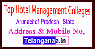 Top Hotel Management Colleges in Arunachal Pradesh