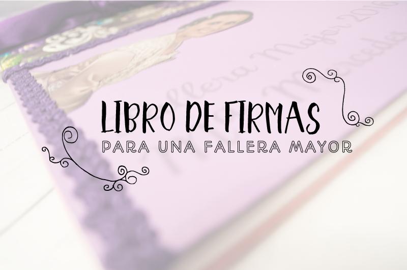 Libro-firmas-fallera-mayor-fallas-manualidades-productos-diy