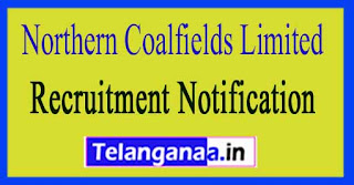 Northern Coalfields Limited NCL Recruitment Notification 2017