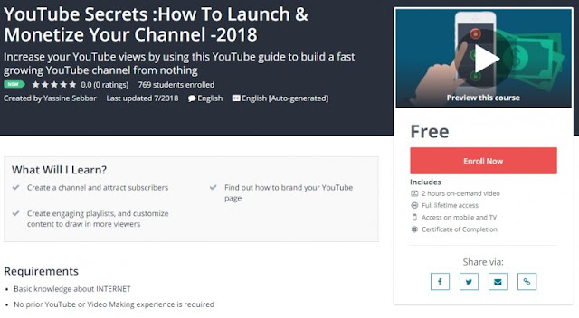 [100% Free] YouTube Secrets :How To Launch & Monetize Your Channel -2018