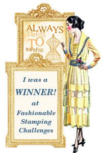 I won the Fashionable stamping challenge