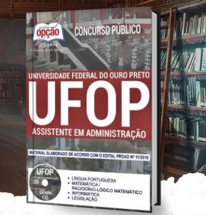 Apostila UFOP 2018 ASSISTENTE EM ADMINISTRAÇÃO