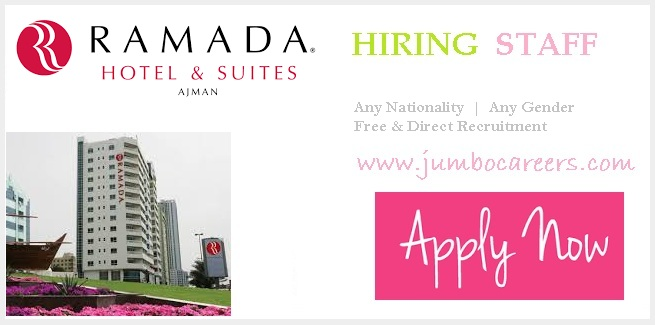 4 Star Hotel Ramada Suites Ajman Hiring Staff with Free Visa