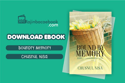 Download Novel Bound by Memory by Chusnul Nisa Pdf