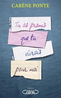 Vie quotidienne de FLaure : Tu as promis que tu vivrais pour moi Carène PONTE