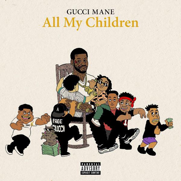 Gucci Mane - All My Children - Single Cover