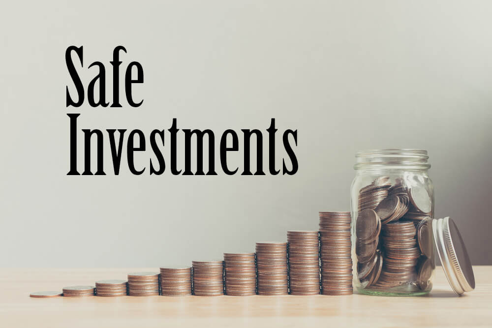 Safe Investments: 4 Effective Steps to Achieve Them