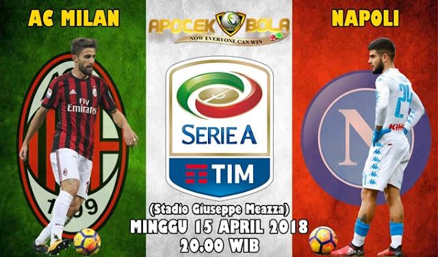 Prediksi AC Milan vs Napoli 15 April  2018