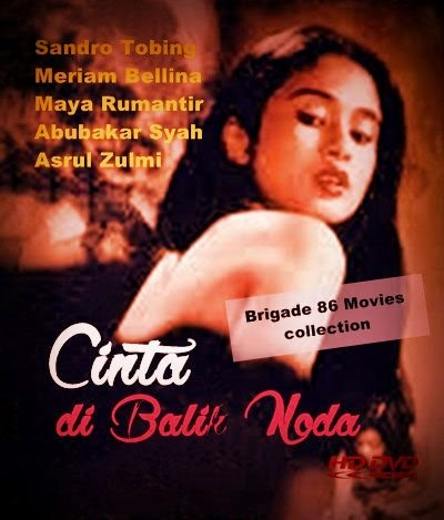 Brigade 86 Movies center - Cinta di Balik Noda (1984)