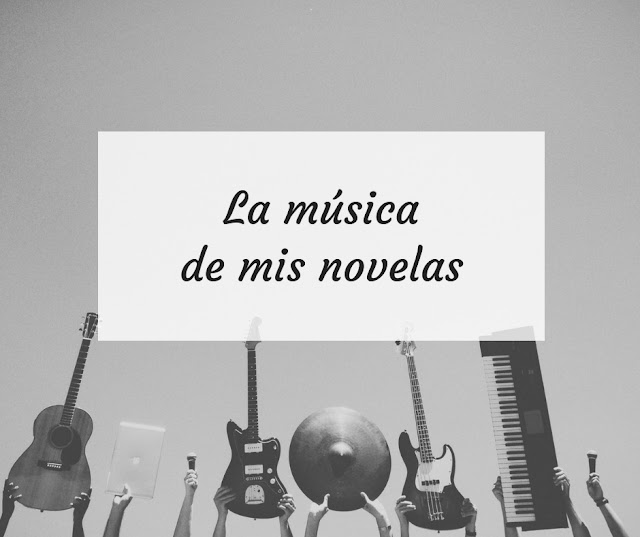 La música de mis novelas