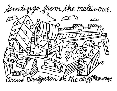 Greetings from the multiverse. Circus civilization on the cliff.