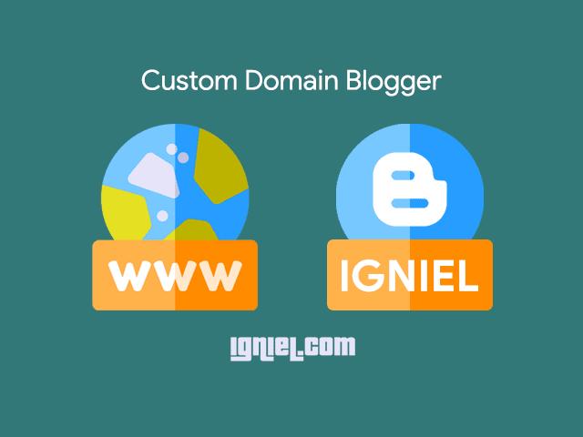 Cara Setting Custom Domain Blogger Lengkap dan Mudah