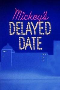 Watch Mickey's Delayed Date Online Free in HD