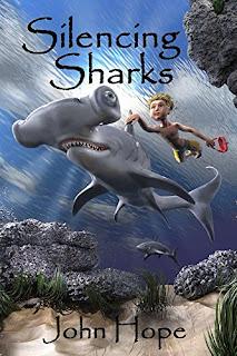 Silencing Sharks - a children's fantasy by John Hope