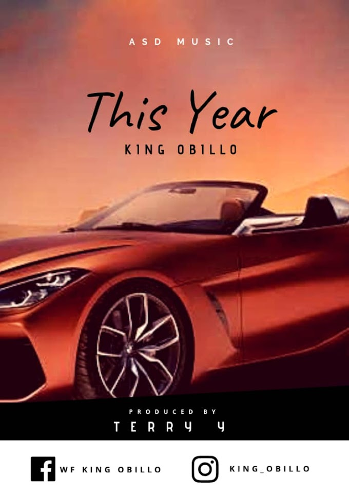 [Music]  King Obilo_This Year.mp3