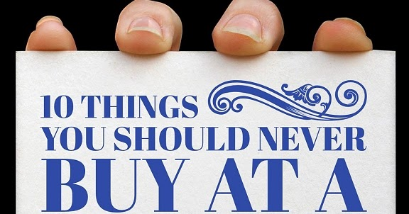 things you should never buy