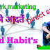 Top 8 Good habit in network marketing, direct sale business distibutor by mlm india